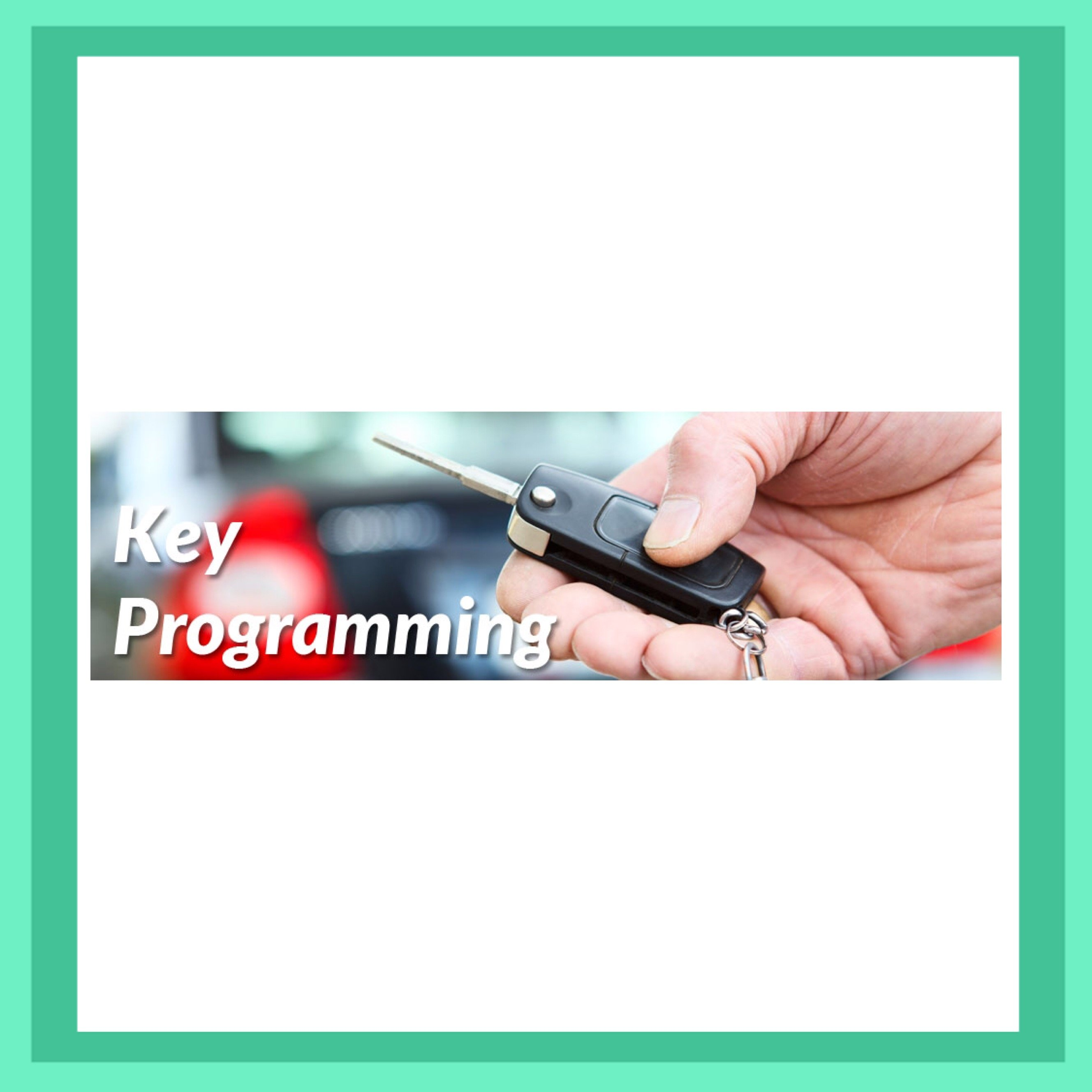 Mobile Onsite Key Cutting, Coding and Remote Programming             From